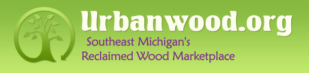 Urbanwood.org - Southeast Michigan's Reclaimed Wood Marketplace